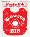 Blow Job Bib Party